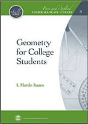 Geometry for College Students  - Isaacs, Martin I.