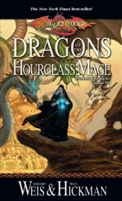 Dragons of the Hourglass Mage : Lost Chronicles 3  - Weis, Margaret
