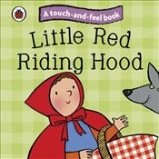 Touch and Feel Fairy Tales : Little Red Riding Hood  -
