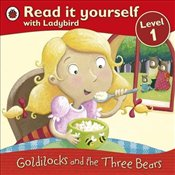 Read It Yourself : Goldilocks and the Three Bears - Level 1 -