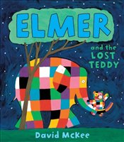 Elmer and the Lost Teddy - McKee, David