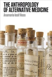 Anthropology of Alternative Medicine - Ross, Anamaria Losif
