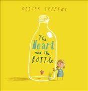Heart and the Bottle - Jeffers, Oliver