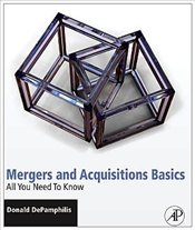 Mergers and Acquisitions Basics - SET: All You Need To Know - DePamphilis, Donald