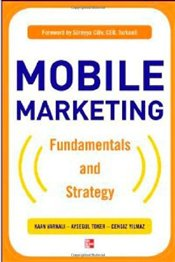 Mobile Marketing : Fundamentals and Strategy - Toker, Ayşegül