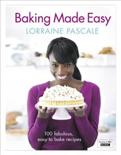 Baking Made Easy - Pascale, Lorraine