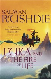Luka and the Fire of the Life - Rushdie, Salman