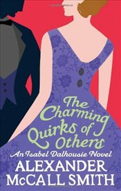 Charming Quirks of Others - Smith, Alexander McCall