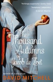 Thousand Autumns of Jacob De Zoet - Mitchell, David