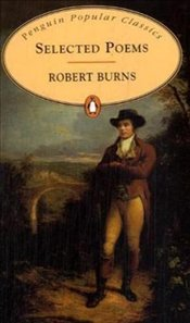 Selected Poems - Burns, Robert