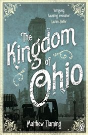 Kingdom of Ohio - Flaming, Matthew