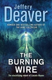 Burning Wire - Deaver, Jeffery