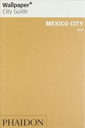 Mexico City - Wallpaper City Guide - Wallpaper Group