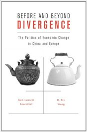 Before and Beyond Divergence : The Politics of Economic Change in China and Europe - Rosenthal, Jean-Laurent