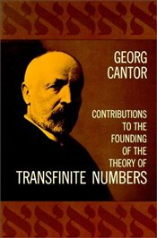 Contributions to the Founding of the Theory of Transfinite Numbers - Cantor, Georg