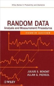 Random Data 4E : Analysis and Measurement Procedures - Bendat, Julius S.