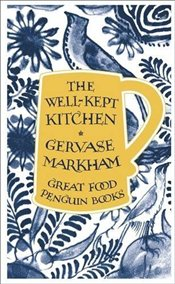 Well-Kept Kitchen  - Markham, Gervase