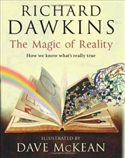 Magic of Reality : How We Know Whats Really True  - Dawkins, Richard