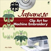 Japanese Clip Art for Machine Embroidery - Weller, Alan