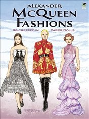 Alexander McQueen Fashions : Re-Created in Paper Dolls - Tierney, Tom