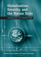 Globalization, Security, and the Nation State : Paradigms in Transition  - Aydınlı, Ersel