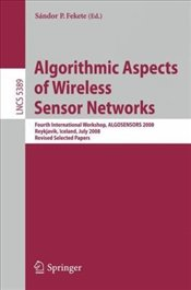 Algorithmic Aspects of Wireless Sensor Networks -
