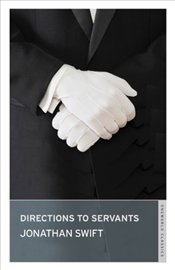 Directions to Servants  - Swift, Jonathan