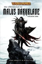 Chronicles of Malus Darkblade: v. 1  - Abnett, Dan