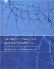 Functions in Biological and Artificial Worlds: Comparative Philosophical Perspectives (Vienna Series - Krohs, Ulrich