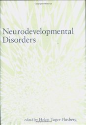 Neurodevelopmental Disorders  - Tager-flusberg, Helen