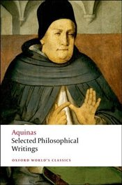 Selected Philosophical Writings - Aquinas, Thomas