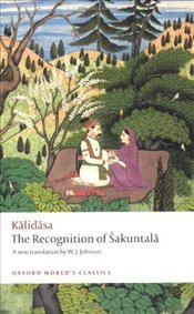 Recognition of Sakuntala : A Play In Seven Acts  - Kalidasa,