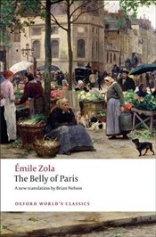 Belly of Paris  - Zola, Emile