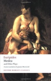 Medea and Other Plays  - Euripides,