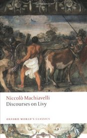 Discourses on Livy  - Machiavelli, Niccolo