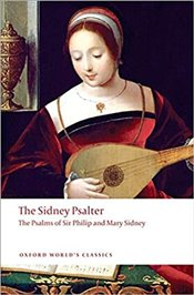 Sidney Psalter : The Psalms of Sir Philip and Mary Sidney  - Sidney, Philip