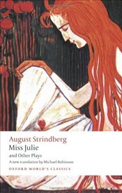 Miss Julie and Other Plays  - Strindberg, August