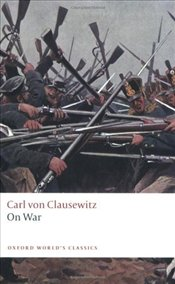 On War  - Clausewitz, Carl Von