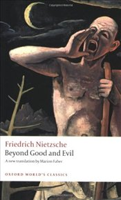 Beyond Good and Evil - Nietzsche, Friedrich Wilhelm