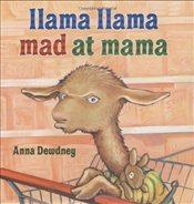 Llama Llama Mad at Mama - Dewdney, Anna
