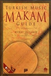 Turkish Music Makam Guide : with 2 cd - Aydemir, Murat