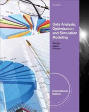 Data Analysis - Optimization and Simulation Modeling 4e ISE - Albright, Christian S.
