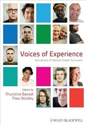 Voices of Experience : Narratives of Mental Health Survivors - Basset, Thurstine