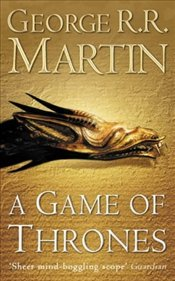 Game of Thrones : Song of Ice and Fire 1 - Martin, George R. R.