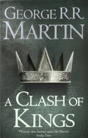 Clash of Kings : Song of Ice and Fire 2 - Martin, George R. R.