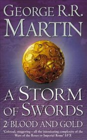 Storm of Swords : Song of Ice and Fire 3 Part 2 - Martin, George R. R.
