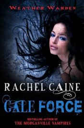 Gale Force  - Caine, Rachel