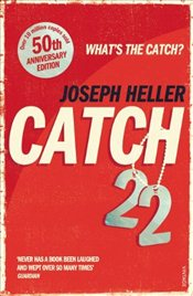 Catch 22 : 50th Anniversary Edition - Heller, Joseph