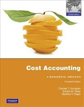 Cost Accounting 14e PIE : Managerial Emphasis w/MyLab - Horngren, Charles T.