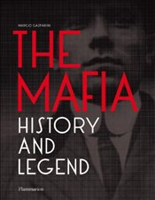 Mafia : History and Legend - Gasparini, Marco